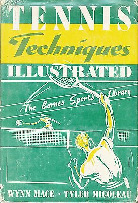 TENNIS TECHNIQUES ILLUSTRATED by Wynn Mace; stylish tennis coaching book 1952