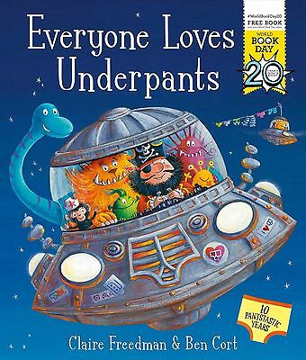 Everyone Loves Underpants A World Book Day Book -9781471163074  NEW-Paperback