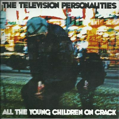 45 - TV Personalities – All The Young Children On Crack - UK Indie, Mod, Hear!