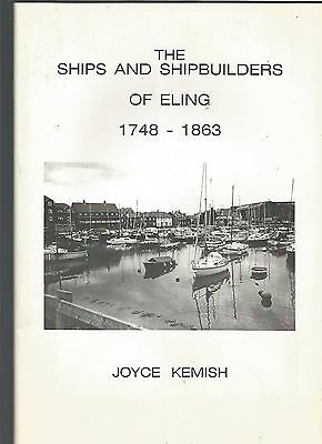 The Ships And Shipbuilders Of Eling Near Totton Southampton 1748-1863  Book