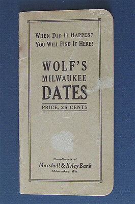 Vintage Antique 1915 Booklet WOLF'S MILWAUKEE, Wi FACTS Condensed History