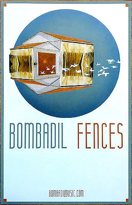 BOMBADIL Fences 2017 Ltd Ed RARE New Poster +FREE Folk Rock Pop Indie Poster!