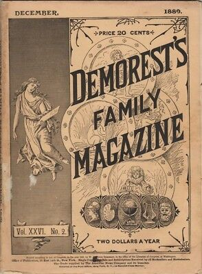 Demorest's Monthly Magazine  December 1889,  Great stories prints and engravings