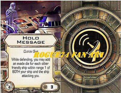 Custom X Wing miniatures Fan Art Holo Message Upgrade card System