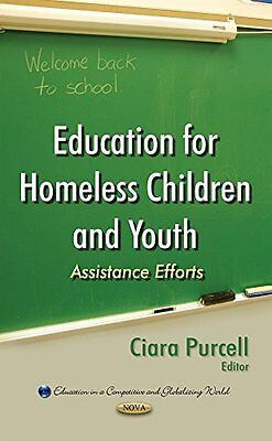 Education for Homeless Children and Youth Hardback New  Book