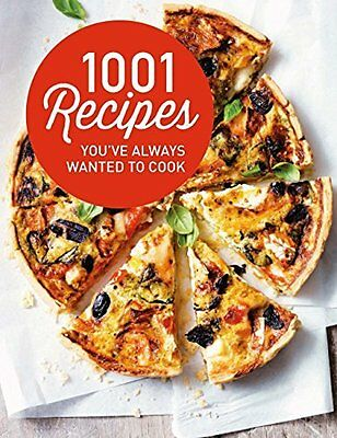 1001 Recipes You Always Wanted to Cook New Paperback Book