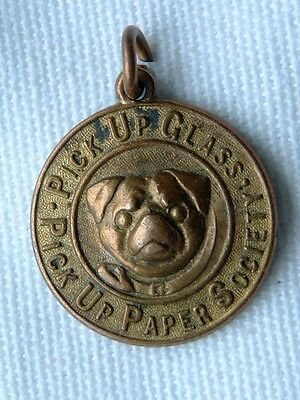 Pug Dog - Pick Up Glass - Pick Up Paper Society Medal/fob