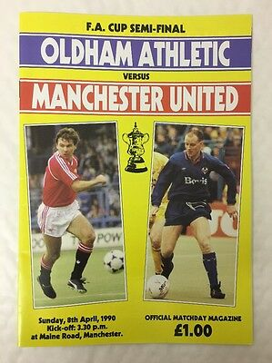 Oldham Athletic Vs Manchester United FA Cup Semi Final Football Programme 1990