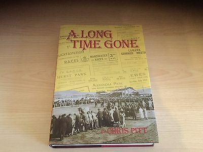 A Long Time Gone By Chris Pitt - New Very Good Condition Hardback