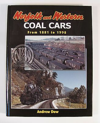 Norfolk and Western Coal Cars From 1881 to 1998 by Andrew Dow