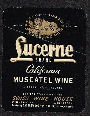 1930s Castlewood Vineyards Lucerne Muscatel Swiss Wine House Label Tavern Trove