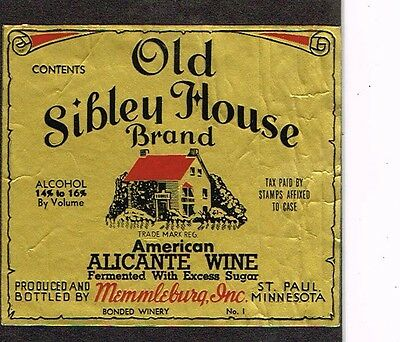 1930s Minnesota Old Sibley House Memmleburg Alicante Wine Label Tavern Trove
