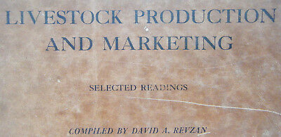 Livestock Production And Marketing Selected Readings 1935 Inst. Of Meat Packing