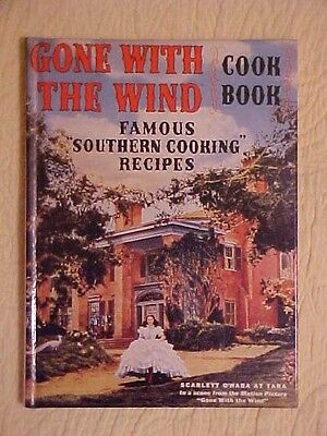 """Gone With The Wind Cookbook Famous """"Southern Cooking"""" Recipes"""