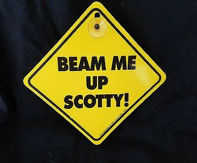 "Vintage Star Trek, ""Beam Me Up Scotty"", car window sign, like Baby on Board"