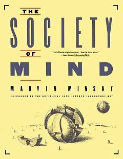 The Society of Mind - NEW - 9780671657130 by Minsky, Marvin