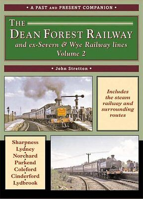 Dean Forest Railway by John Stretton New Paperback Book