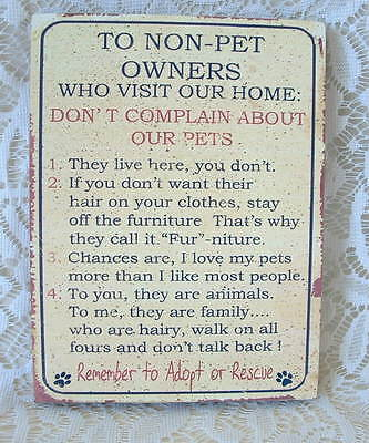 New To Non Pet Owners Who Visit Our Home Rules Cat Puppy Dog Kitten Wall SIGN