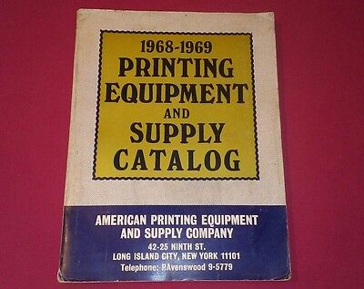 American Printing Equipment And Supply Company 1968-1969 Supply Catalog.