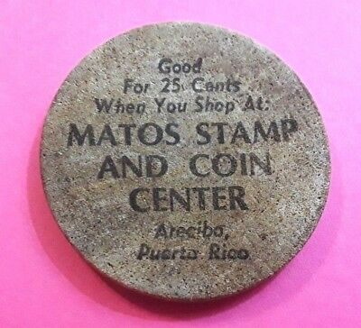 MATOS STAMP & COIN CENTER Arecibo Puerto Rico 76 EA#684 Wooden Nickel