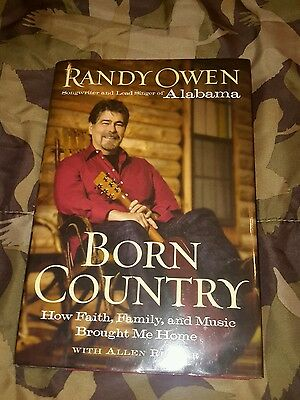 randy Owen autobiography  Born Country ,inscribed to Carol and Chuck