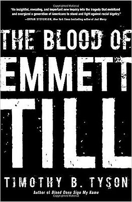 The Blood of Emmett Till (New Hardcover Book) by Timothy B. Tyson