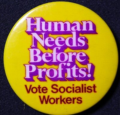 Humans Before Profits 1976 Socialist Workers Party - Original Pinback Scarce