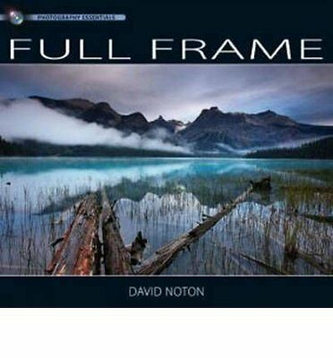 Photography Essentials: Full Frame Photography by David Noton Paperback Book New