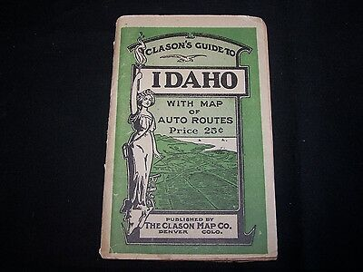 Clason Green Guide To Idaho - 1917 - Ghost Towning - Treasure Hunting -
