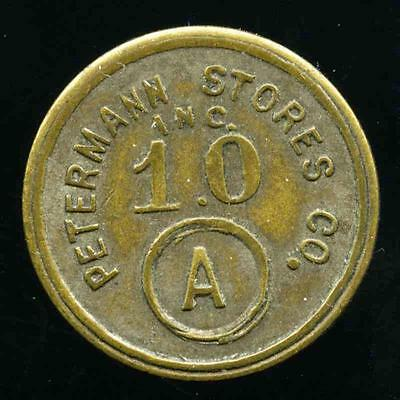 Petermann Stores, Allouez, Michigan Good-For 10 In Trade Token