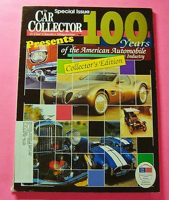 Car Collector And Car Classics Issue:.100 Years Of The American Automobile