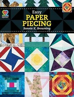 Easy Paper Piecing - NEW - 9781604600711 by Browning, Bonnie K.
