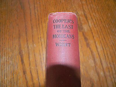 Vintage Book, Copyright 1899, Cooper's The Last of the Mohicans