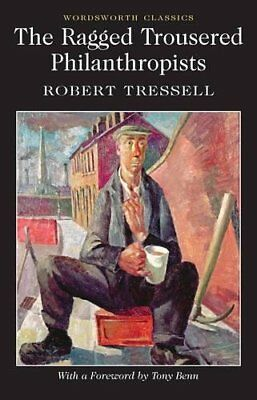 The Ragged Trousered Philanthropists Word by Robert Tressell New Paperback Book