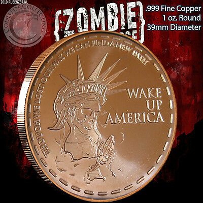 """Wake Up America"" Z-Note 1 oz .999 Copper Round ApocalypeZe Zombie Series"