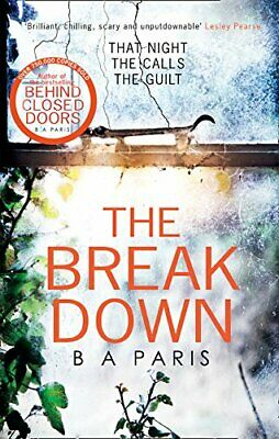 The Breakdown: The gripping thriller from the be by B A Paris New Paperback Book