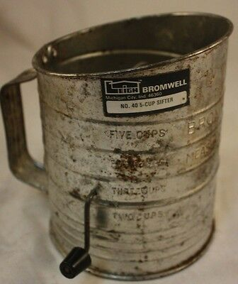 Vintage Bromwell NO. 40 5 Cup Bromwell's Measuring Sifter Metal & Plastic Knob