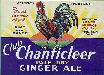 Club Chanticleer Ginger Ale Soda Label Silver Springs Co Madison Wisconsin
