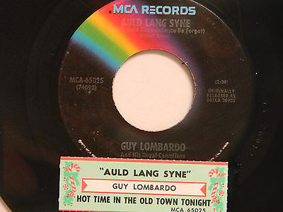 Guy Lombardo 45 AULD LANG SYNE bw HOT TIME IN THE OLD TOWN... MCA VG+ Christmas