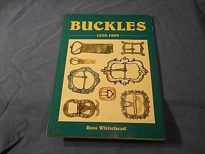 Buckles 1250-1800- By Ross Whitehead- Book