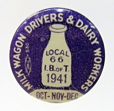 1941 MILK WAGON DRIVERS & DAIRY WORKERS Union Local 66 SEATTLE pinback button *