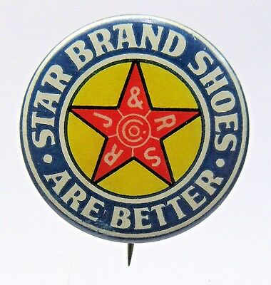 1890's STAR BRAND ARE BETTER SHOES advertising celluloid pinback button *