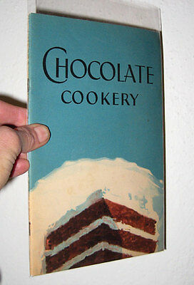 General Foods CHOCOLATE COOKERY Walter Bakers Baking Desserts Candy Cakes Cookie