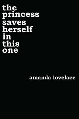 the princess saves herself in this one by Amanda Lovelace New Paperback Book