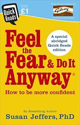 Feel the Fear and Do it Anyway Quick Reads  by Susan Jeffers New Paperback Book