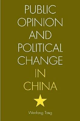 Public Opinion and Political Change in China by Wenfang Tang New Paperback Book