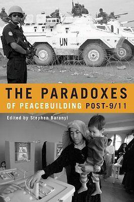 Paradoxes of Peacebuilding Post-9/11 New Paperback Book