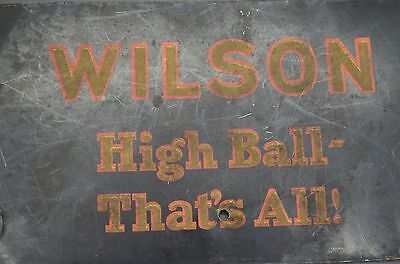 RARE Antique Wilson WHISKEY Metal Hanging Advertisement High Ball That's All