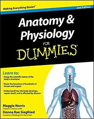 Anatomy and Physiology For Dummies (Paperback)