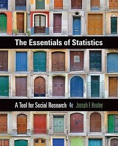 The Essentials of Statistics: A Tool for Social...-NEW-9781305093836 by Healey,